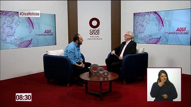 Aquí con Javier Solórzano / Canal 11
